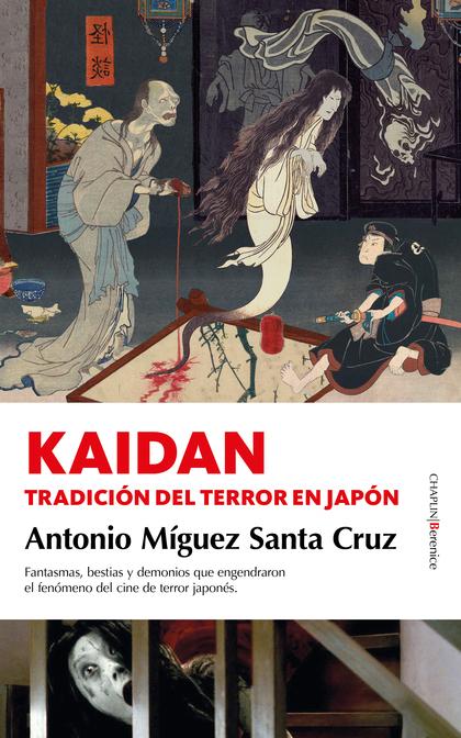 KAIDAN. TRADICIÓN DEL TERROR EN JAPÓN