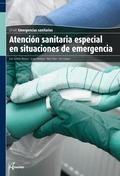 ATENCIÓN SANITARIA ESPECIAL EN SITUACIONES DE EMERGENCIAS. CICLO FORMATIVO GRADO MEDIO