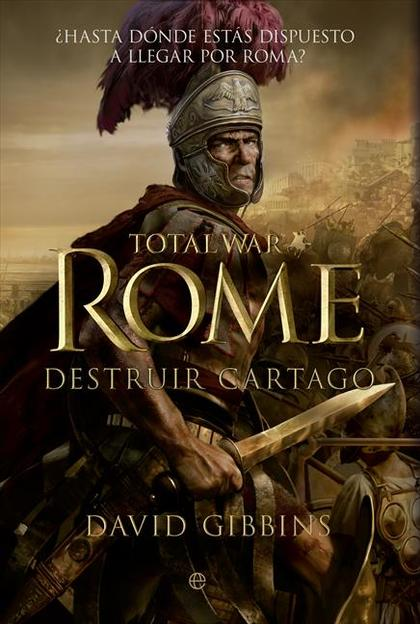 TOTAL WAR 1. ROME : DESTRUIR CARTAGO