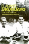 EL AMANTE URUGUAYO : UNA HISTORIA REAL