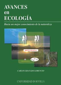 AVANCES EN ECOLOGÍA : HACIA UN MEJOR CONOCIMIENTO DE LA NATURALEZA