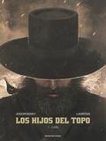 LOS HIJOS DEL TOPO. 1 - CAÍN
