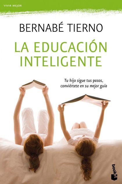 LA EDUCACIÓN INTELIGENTE.