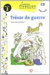 ÉVASION, TRESOR DE GUERRE, LECTURES EN FRANÇAIS FACILE, NIVEAU 2, ESO