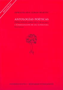 ANTOLOGÍAS POÉTICAS PERUANAS (1853-1967).BÚSQUEDA Y CONSOLIDACIÓN DE UNA LITERAT. BUSQUEDA Y CO