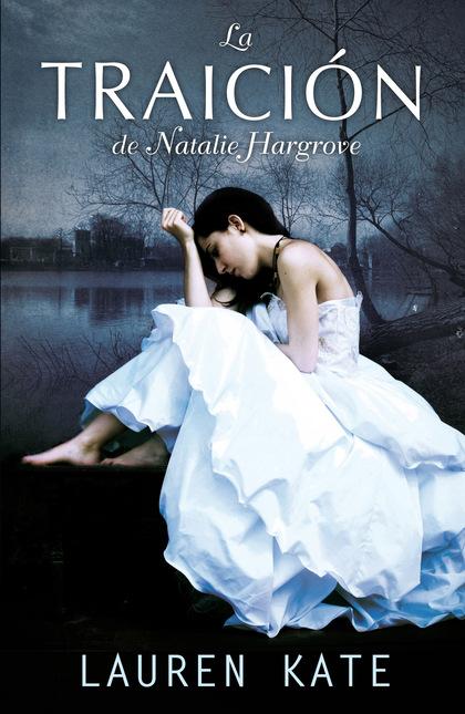 LA TRAICIÓN DE NATALIE HARGROVE = THE BETRAYAL OF NATALIE HARGROVE.