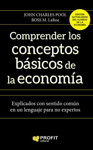 COMPRENDER LOS CONCEPTOS BÁSICOS DE LA ECONOMIA