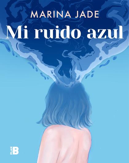 MI RUIDO AZUL.