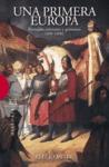 UNA PRIMERA EUROPA. ROMANOS, CRISTIANOS Y GERMANOS (400-1000)