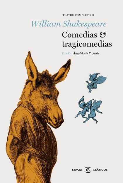 COMEDIAS Y TRAGICOMEDIAS. TEATRO COMPLETO II