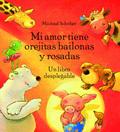 MI AMOR TIENE OREJITAS BAILONAS Y ROSADAS