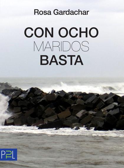 CON OCHO MARIDOS BASTA