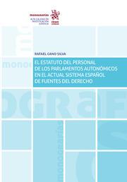 EL ESTATUTO DEL PERSONAL DE LOS PARLAMENTOS AUTONÓMICOS EN EL ACTUAL SISTEMA ESP.