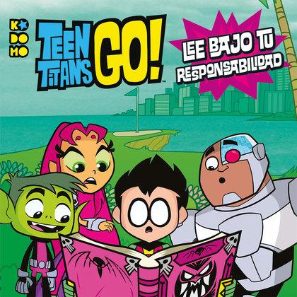 TEEN TITANS GO!: ¡LEE BAJO TU PROPIO RIESGO!.