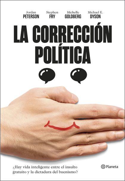 LA CORRECCIÓN POLÍTICA. UN DEBATE