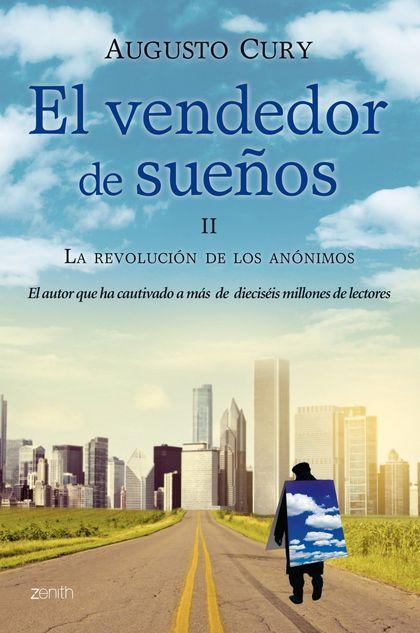 EL VENDEDOR DE SUEÑOS II. LA REVOLUCIÓN DE LOS ANÓNIMOS.