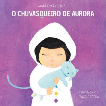 O CHUVASQUEIRO DE AURORA.