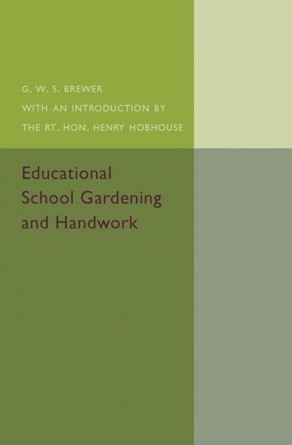 EDUCATIONAL SCHOOL GARDENING AND HANDWORK