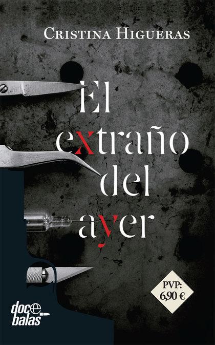 EL EXTRAÑO DEL AYER.