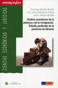 ANÁLISIS ECONÓMICO DE LA POBREZA Y LA INMIGRACIÓN : ESTUDIO PARTICULAR DE LA PROVINCIA DE ALMER