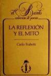 LA REFLEXIÓN Y EL MITO.