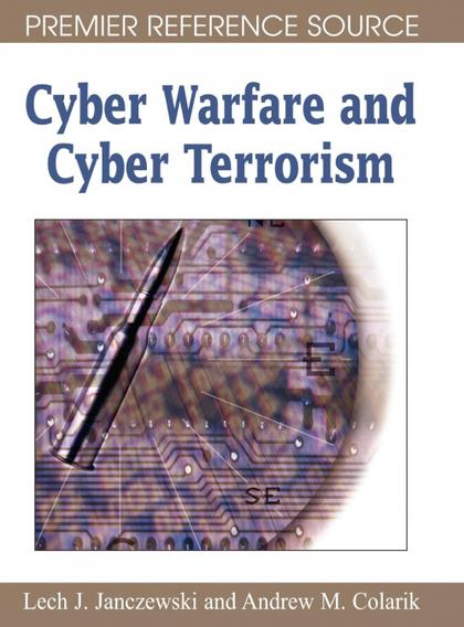 CYBER WARFARE AND CYBER TERRORISM.