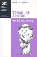 TOMÁS DE AQUINO EN 90 MINUTOS. (1225-1274)