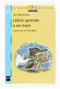 LOBITO APRENDE A SER MALO