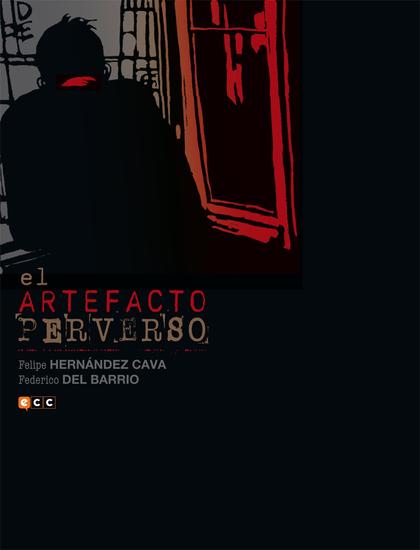 EL ARTEFACTO PERVERSO.