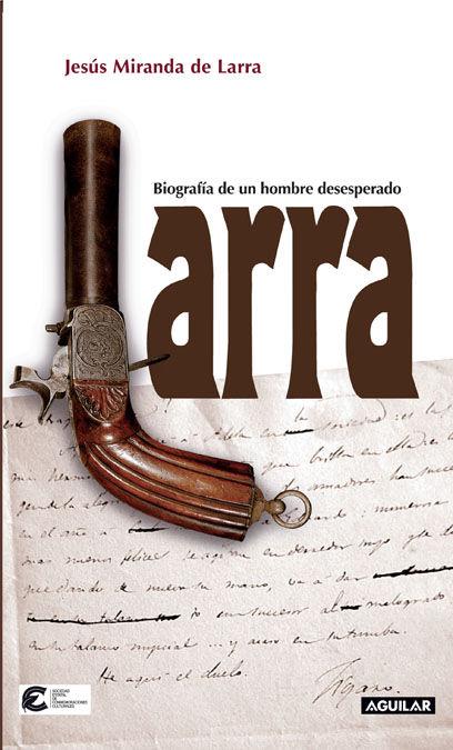 BIOGRAFÍA DE LARRA