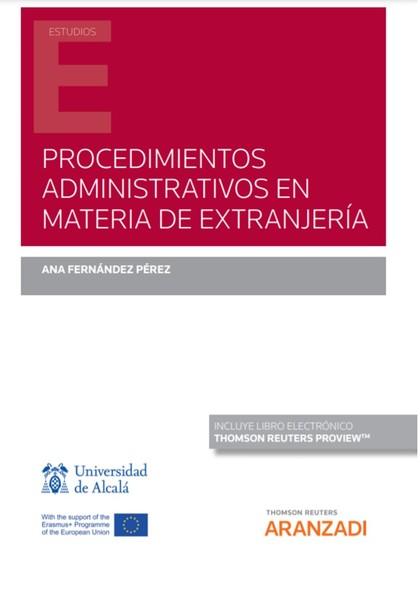 PROCEDIMIENTOS ADMINISTRATIVOS EN MATERIA DE EXTRANJERÍA (PAPEL + E-BOOK).