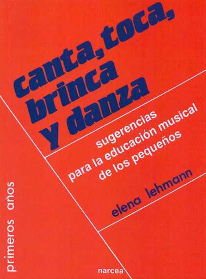 CANTA,TOCA,BRINCA Y DANZA