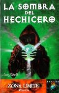 LA SOMBRA DEL HECHICERO