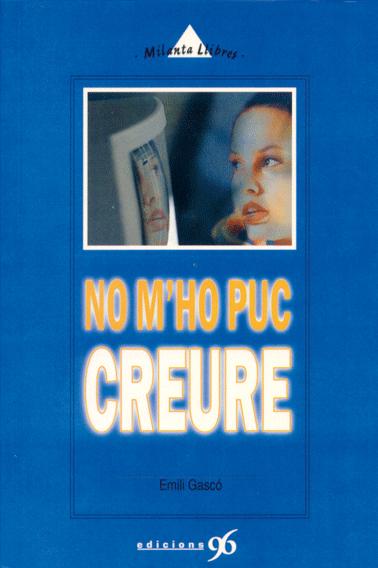 NO M´HO PUC CREURE
