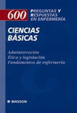 600 PREGUNTAS Y RESPUESTAS EN ENFERMERIA CIENCIAS BASICAS