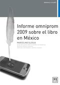 INFORME OMNIPROM 2009 SOBRE EL LIBRO EN MÉXICO