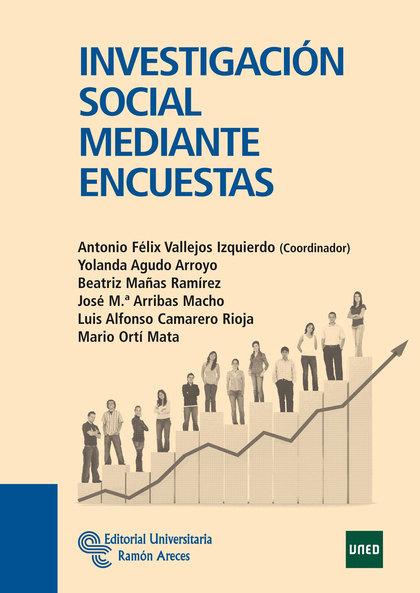 INVESTIGACIÓN SOCIAL MEDIANTE ENCUESTAS