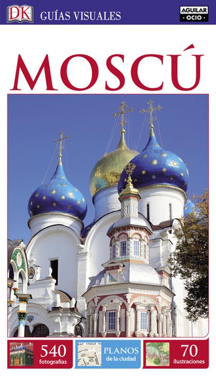 MOSCÚ (GUÍAS VISUALES 2016).