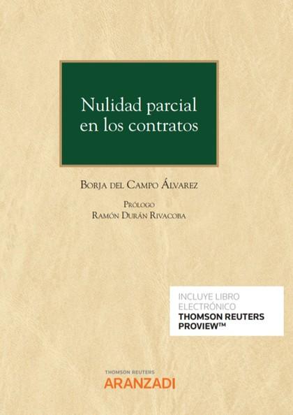 NULIDAD PARCIAL EN LOS CONTRATOS (PAPEL + E-BOOK).