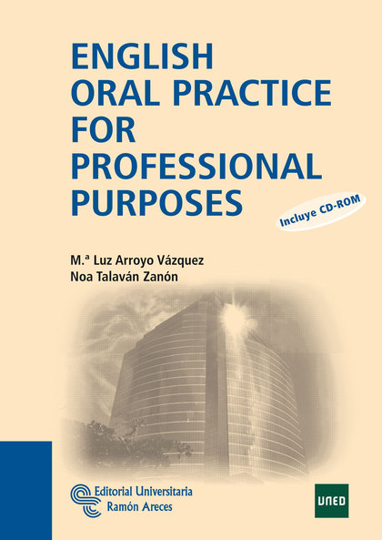 ENGLISH ORAL PRACTICE FOR PROFESSIONAL PURPOSES