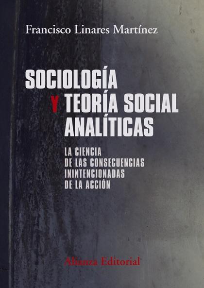 SOCIOLOGÍA Y TEORÍA SOCIAL ANALÍTICAS.