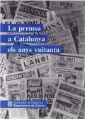 PREMSA A CATALUNYA ELS ANYS 80, LA