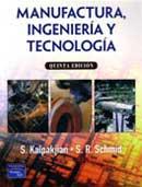 MANUFACTURA. INGENIERÍA Y TECNOLOGÍA