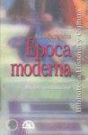 Época moderna IV. Antología de textos. T