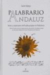 PALABRARIO ANDALUZ: VOCES Y EXPRESIONES DEL HABLA POPULAR EN ANDALUCÍA