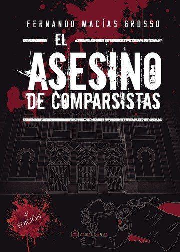 EL ASESINO DE COMPARSISTAS.