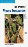 TUS PRIMEROS PECES TROPICALES