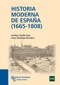 HISTORIA MODERNA DE ESPAÑA, 1665-1808