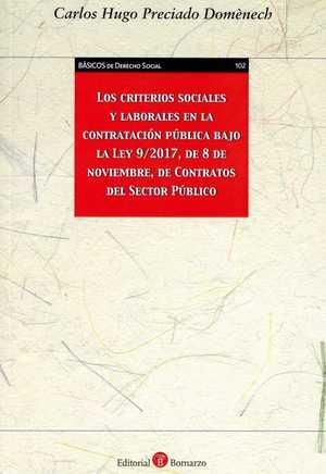 LOS CRITERIOS SOCIALES Y LABORALES EN LA CONTRATACIÓN PÚBLICA BAJO LA LEY 9/2017.