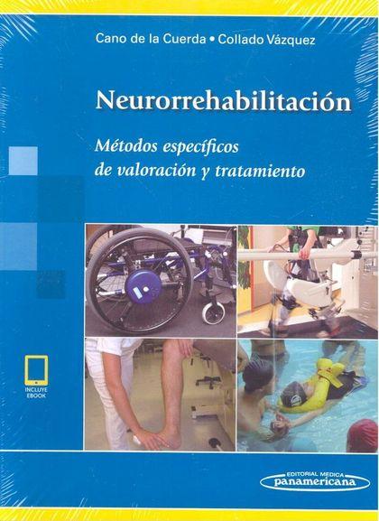 NEURORREHABILITACIÓN+EBOOK. MÉTODOS ESPECÍFICOS DE VALORACIÓN Y TRATAMIENTO